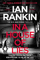 In a House of Lies: The Number One Bestseller (A Rebus Novel Book 22) (English Edition)