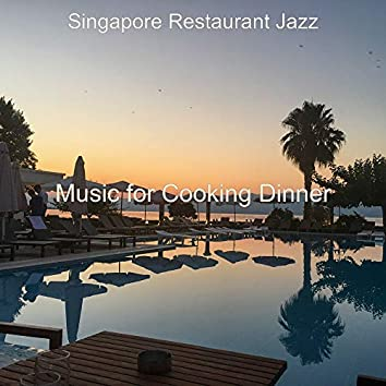 Music for Cooking Dinner