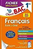 Objectif Bac Fiches détachables Français 1ère Ecrit et Oral BAC...