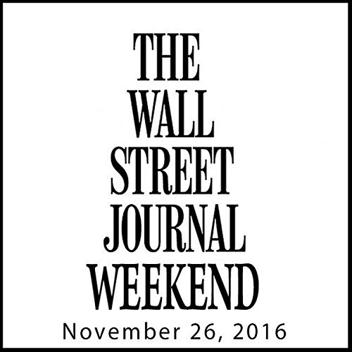 Weekend Journal 11-26-2016 audiobook cover art