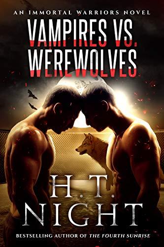 Vampires vs. Werewolves (Immortal Warriors Book 4)