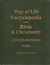 Way of Life Encyclopedia of the Bible & Christianity