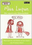 Miss Lupun, die supercoole Rätselschule