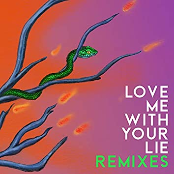 Love Me With Your Lie (Glockenbach Remix)