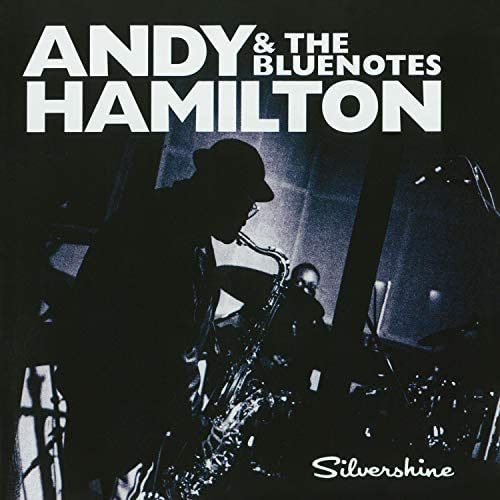 Andy Hamilton & the Blue Notes