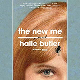 The New Me                   By:                                                                                                                                 Halle Butler                               Narrated by:                                                                                                                                 Halle Butler                      Length: 4 hrs and 8 mins     16 ratings     Overall 4.3