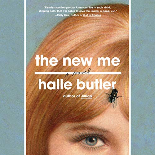 The New Me                   Written by:                                                                                                                                 Halle Butler                               Narrated by:                                                                                                                                 Halle Butler                      Length: 4 hrs and 8 mins     1 rating     Overall 4.0