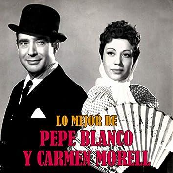 Lo Mejor de Pepe Blanco y Carmen Morell (Remastered)