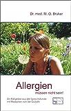 Allergien müssen nicht sein