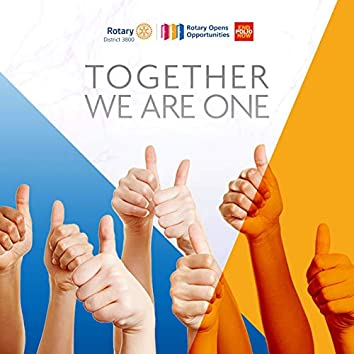 Together We Are One (Rotary District 3800 Theme Song)