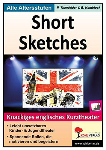 Short Sketches: Knackiges englisches Kurztheater