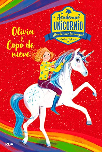 Academia Unicornio#6. Olivia y Copo de Nieve (PEQUES)