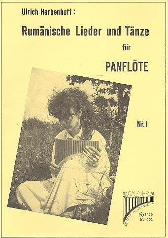 Rumänische Lieder und Tänze Band 1: 10 Lieder für Panflöte mit Harmonien zur