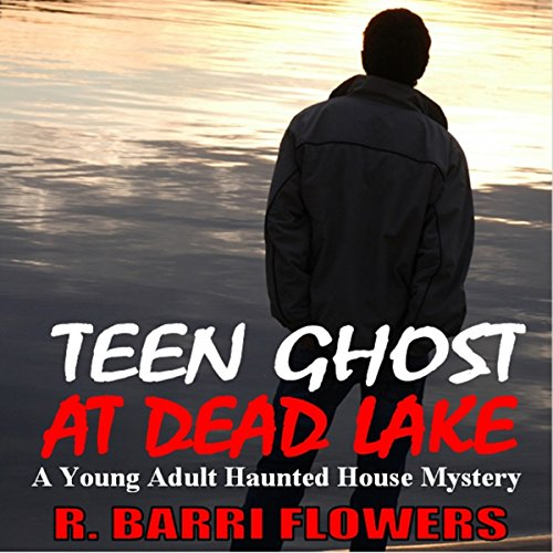 Teen Ghost at Dead Lake audiobook cover art