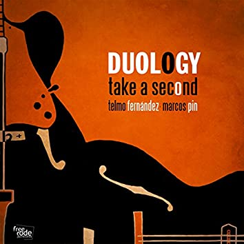 Duology: Take a Second