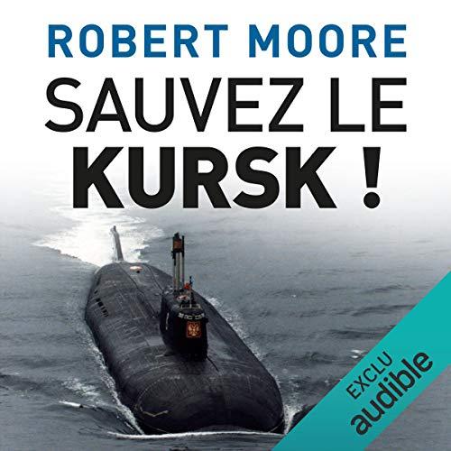 Sauvez le Kursk ! Titelbild