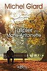 Le tulipier de Marie-Antoinette par Giard