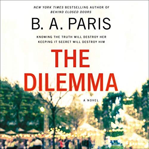 The Dilemma Audiobook By B. A. Paris cover art