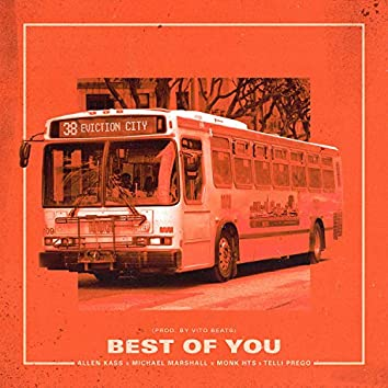 Best of You (feat. Michael Marshall, Monk HTS & Telli Prego)