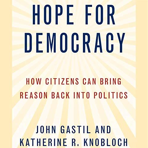 Hope for Democracy Audiobook By John Gastil, Katherine Knobloch cover art