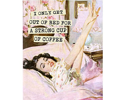 XJJ88 I Only Get Out Of Bed For a Strong cup of coffee - Placa metálica para pared (20 x 30 cm), Metal, 4 agujeros., 6x8 inches