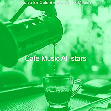 Music for Cold Brews (Guitar Music)
