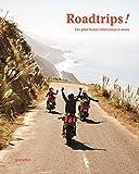Roadrips ! Les plus beaux itinéraires à moto