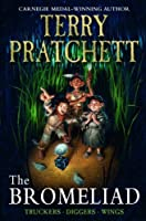 The Bromeliad (Truckers Omnibus Edition) (The Bromeliad Trilogy) by Terry Pratchett(2008-04-15)