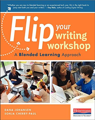 Flip Your Writing Workshop: A Blended Learning Approach