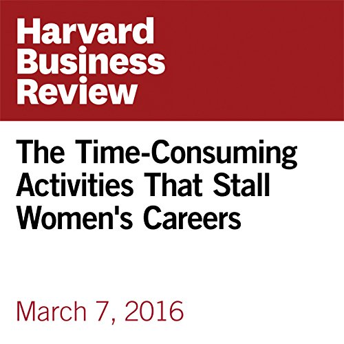 The Time-Consuming Activities that Stall Women's Careers copertina