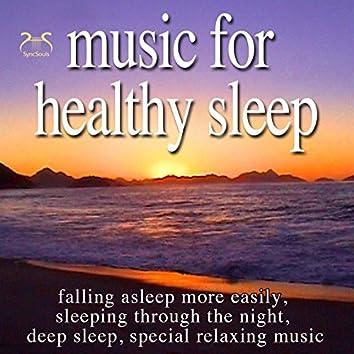 Music for Healthy Sleep - Falling Asleep More Easily, Sleeping Through the Night, Deep Sleep, Special Relaxing Music