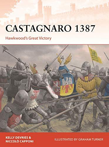 Castagnaro 1387: Hawkwood's Great Victory (Campaign)