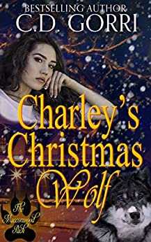 Charley's Christmas Wolf: A Macconwood Pack Novel (The Macconwood Pack Novel Series Book 1) by [C.D. Gorri]