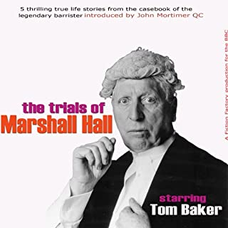 John Mortimer Presents 'The Trials of Marshall Hall' (Unabridged) cover art