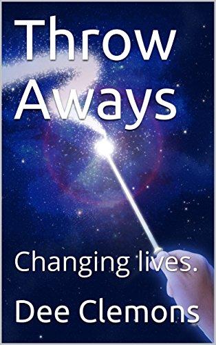 Book: Throw Aways by Dee Clemons