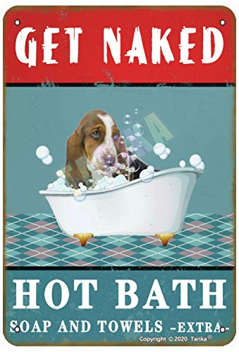 Get Naked Hot Bath Soap and Towels Extra Lovely Basset Hound Dog for Home, Farmhouse, Bathroom, Whirlpool, Club Metal Vintage Tin Sign Wall Decoration 30,5 x 20,3 cm