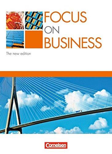 Focus on Business - Bisherige Ausgabe: B1/B2 - Schülerbuch