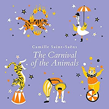 Saint-Saëns: The Carnival of the Animals (Live)