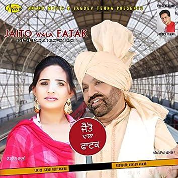 Jaito Wala Fatak (feat. Navjot Rani)