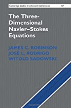 The Three-Dimensional Navier-Stokes Equations: Classical Theory (Cambridge Studies in Advanced Mathematics)