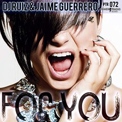 DJ Ruiz & Jaime Guerrero