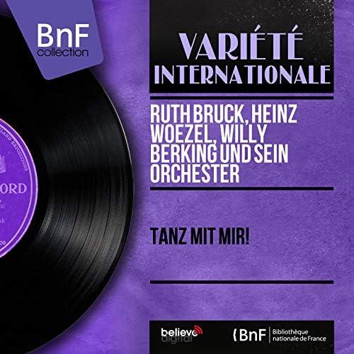 Ruth Bruck, Heinz Woezel, Willy Berking und sein Orchester