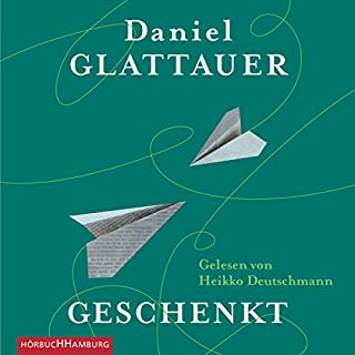 Geschenkt                   By:                                                                                                                                 Daniel Glattauer                               Narrated by:                                                                                                                                 Heikko Deutschmann                      Length: 9 hrs and 38 mins     3 ratings     Overall 5.0