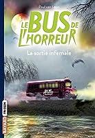 Le bus de l'horreur 1/La sortie infernale