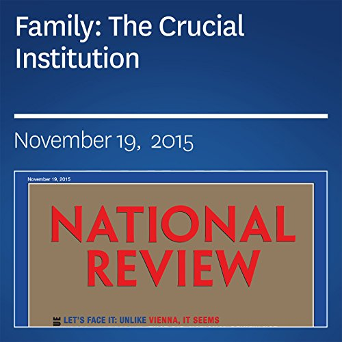 Family: The Crucial Institution audiobook cover art