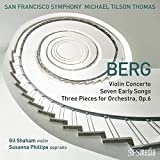 Berg: Violin Concerto, Seven Early Songs & Three Pieces for Orchestra , Op.6