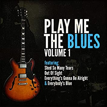Play Me The Blues Vol.1
