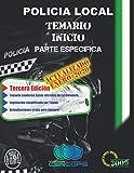 Temario Inicio Policía Local de Extremadura: Parte Específica