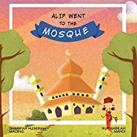 Alif Went to the Mosque