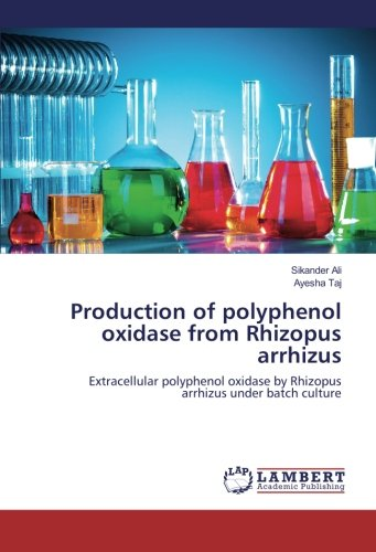 Production of polyphenol oxidase from Rhizopus arrhizus: Extracellular polyphenol oxidase by Rhizopus arrhizus under batch culture